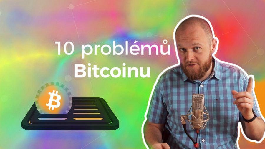 Bitcoin, youtuber, 10 problémů
