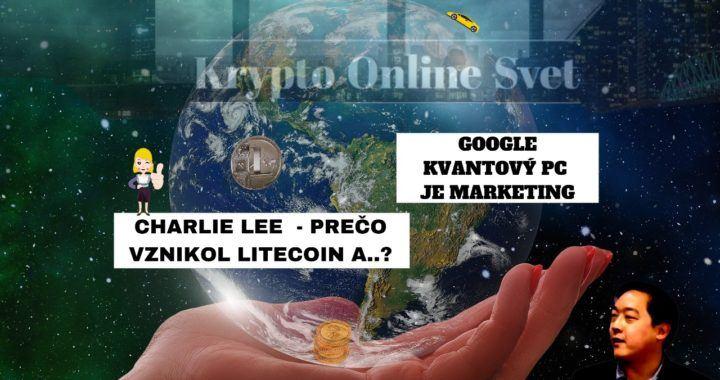Litecoin, LTC, kryptoseriál, seriál, dvojdíl, btc, google